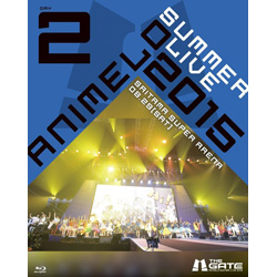 Animelo Summer Live 2015 -THE GATE- 8.29 BD