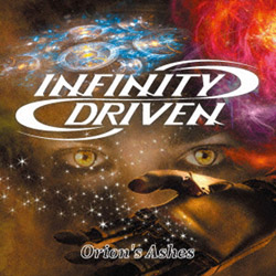 INFINITY DRIVEN/ Orion's Ashes 【CD】