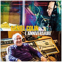 Daniel Colin/ L'ANNIVERSAIRE