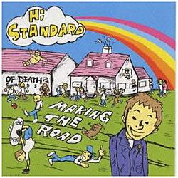 Hi-STANDARD/ メイキング・ザ・ロード