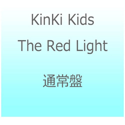 KinKi Kids/The Red Light 通常盤 CD
