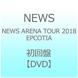 NEWS / NEWS ARENA TOUR 2018 EPCOTIA 初回盤 DVD