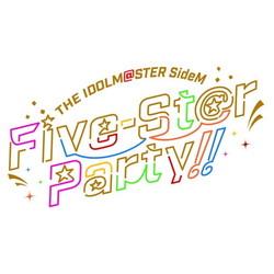 アイドルマスターSideM Five-St@r Party!! 完全生産限定版 DVD