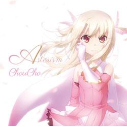 ChouCho / TVアニメ 『Fate/kaleid liner プリズマ☆イリヤ ドライ!!』 OP主題歌 CD