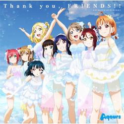 ラブライブ!サンシャイン! Aqours 4th LoveLive! テーマ曲「Thank you, FRIENDS!」CD
