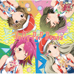 Jelly PoP Beans / THE IDOLM@STER MILLION THE@TER GENERATION 15 Jelly PoP Beans CD