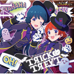 TRICK&TREAT/THE IDOLM@STER MILLION THE@TER WAVE 14 TRICK&TREAT