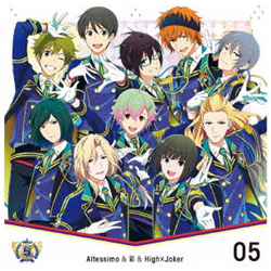 Altessimo&彩&High×Joker / THE IDOLM@STER SideM 5th ANNIVERSARY DISC 05 Altessimo&彩&High×Joker CD