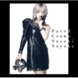 佐咲紗花 / Fated Crown CD