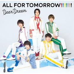 DearDream / 『ドリフェス!R』DearDream 2ndアルバム「ALL FOR TOMORROW!」 CD
