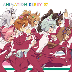 ランティス TVアニメ『ウマ娘 プリティーダービー』 ANIMATION DERBY 07 CD