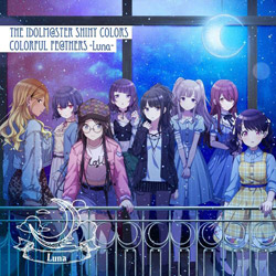 Team.Luna / THE IDOLM@STER SHINY COLORS COLORFUL FE@THERS -Luna-