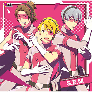 S.E.M/ THE IDOLM@STER SideM NEW STAGE EPISODE 13 S.E.M