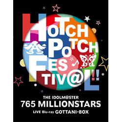 THE IDOLM@STER 765 MILLION ALLSTARS/ THE IDOLM@STER 765 MILLIONSTARS HOTCHPOTCH FESTIV@L!! LIVE Blu-ray GOTTANI-BOX(完全生産限定)