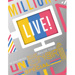 THE IDOLM@STER MILLION LIVE! 6thLIVE TOUR UNI-ON@IR!!!! LIVE Blu-ray SPECIAL COMPLETE THE@TER(完全生産限定) BD