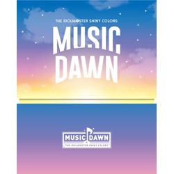 シャイニーカラーズ/ THE IDOLM@STER SHINY COLORS -MUSIC DAWN- Blu-ray 初回生産限定盤