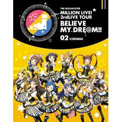 [使用] THE IDOLM @ STER萬人生活!3rdLIVE TOUR相信我的DRE @米!! LIVE 02 @仙台[藍光]