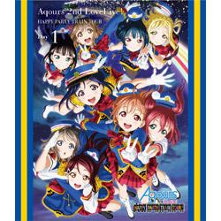 ラブライブ!サンシャイン!! Aqours 2nd LoveLive! HAPPY PARTY TRAIN 埼玉公演 Day1 BD