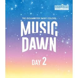 シャイニーカラーズ/ THE IDOLM@STER SHINY COLORS -MUSIC DAWN- Blu-ray 通常盤DAY2