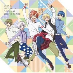 アニメ『ドリフェス!R』オリジナルサウンドトラック CD