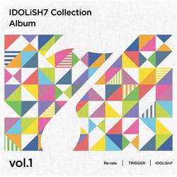 Re: vale, TRIGGER, IDOLiSH7 / アイドリッシュセブン Collection Album vol.1 CD