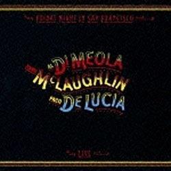 アル・ディ・メオラ,ジョン・マクラフリン,パコ・デ・ルシア(ac-g/ac-g/ac-g)/フライデイ・ナイト・イン・サンフランシスコ〜スーパー・ギター・トリオ・ライヴ! 【CD】