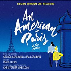 オリジナル・ブロードウェイ・キャスト・レコーディング / パリのアメリカ人 CD