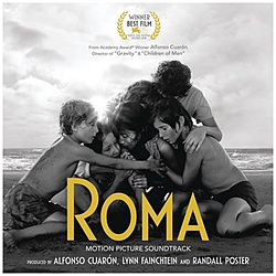 サントラ / 『ROMA / ローマ』オリジナル・サウンドトラック CD