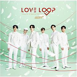 GOT7 / LOVE LOOP 〜Sing for U Special Edition〜 CD