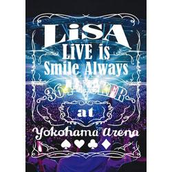 LiSA/ LiVE is Smile Always〜364+JOKER〜 at YOKOHAMA ARENA 通常盤
