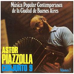 アストル・ピアソラとコンフント9/ ブエノスアイレス市の現代ポピュラー音楽2