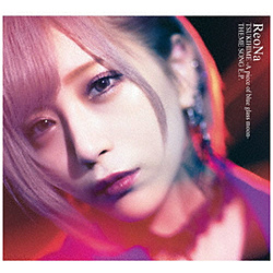 ReoNa/ 月姫 -A piece of blue glass moon- THEME SONG E.P. 初回生産限定盤B