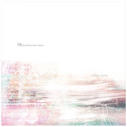 TK from 凛として時雨/white noise 初回生産限定盤B CD