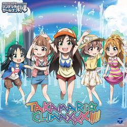 THE IDOLM@STER CINDERELLA GIRLS LITTLE STARS! TAKAMARI☆CLIMAXXX! CD