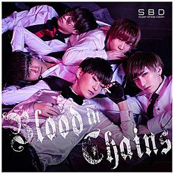Super Break Dawn / Blood in ChainsType-A CD