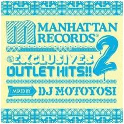 DJ MOTOYOSI/The EXCLUSIVES OUTLET HITS!! 2 MIXED BY DJ MOTOYOSI 【CD】    [CD]