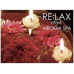 Andrey Cechelero/ RE:LAX style AROMA SPA