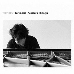 渋谷慶一郎/ ATAK015 for maria