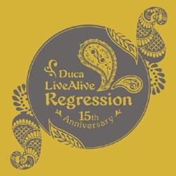 Duca / LiveAlive Regression CD