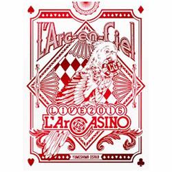 L'Arc〜en〜Ciel/L'Arc〜en〜Ciel LIVE 2015 L'ArCASINO 初回生産限定盤 BD