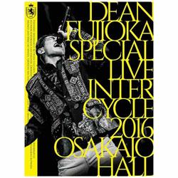 DEAN FUJIOKA/DEAN FUJIOKA Special Live 「InterCycle 2016」at Osaka-Jo Hall DVD