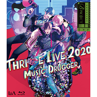 ビデオメーカー THRIVE/ B-PROJECT THRIVE LIVE2020 -MUSIC DRUGGER- 初回生産限定盤 BD