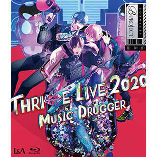 THRIVE/ B-PROJECT THRIVE LIVE2020 -MUSIC DRUGGER- 通常盤 BD