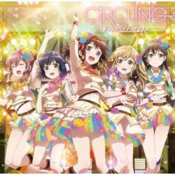 Poppin'Party / 9th Single「CiRCLING」 CD