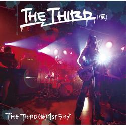 THE THIRD(仮) / THE THIRD(仮) 1ST ライブ CD