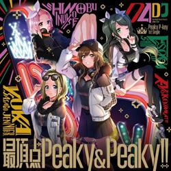 Peaky P-key / 最頂点Peaky&Peaky!! 通常盤