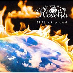 インディーズ Roselia/ ZEAL of proud Blu-ray付生産限定盤