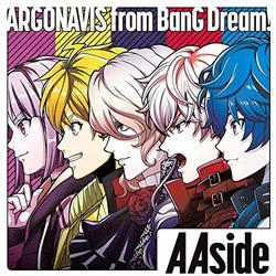 インディーズ ARGONAVIS from BanG Dream!/ Aaside 通常盤
