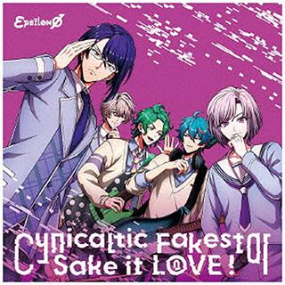インディーズ εpsilonΦ/ Cynicaltic Fakestar/Sake it L0VE! 通常盤