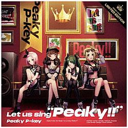 """インディーズ Peaky P-key/ Let us sing """"Peaky!!"""" Blu-ray付生産限定盤"""